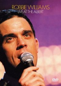 Cover Robbie Williams - Live At The Albert [DVD]